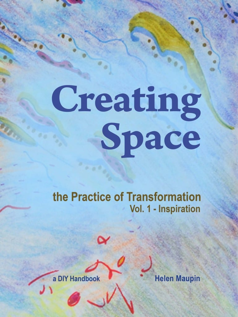 Creating Space: the Practice of Transformation — Inspiration